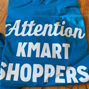 Attention Kmart Shoppers Everything's Cool Sz LX